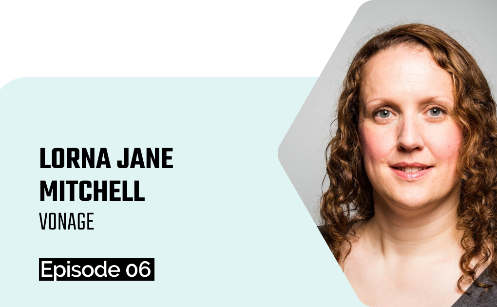 API Resilience Podcast with Lorna Jane Mitchell (Vonage).S01E06: The Evolving Role of Developer Advocacy